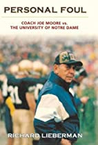 Personal Foul: Coach Joe Moore vs. The…