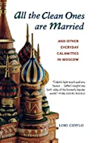 All the Clean Ones Are Married: And Other…