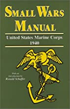 Small Wars Manual by United States Marine…
