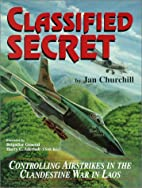Classified Secret: Controlling Airstrikes in…