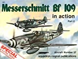 Campbell, Jerry L.: Messerschmitt Bf 109 in Action, Part 2