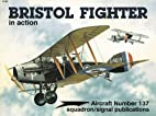 Bristol Fighter in action - Aircraft No. 137…