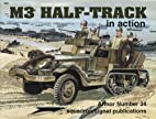 M3 Half-Track in action - Armor No. 34 by…