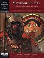 Marathon 490 BC: Athens Crushes The Persian…