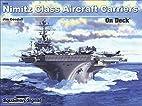 Nimitz Class Aircraft Carriers - On Deck No.…