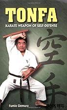 Tonfa: Karate Weapon of Self-Defense…