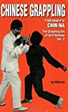 Lin, Willy: Chin-Na: The Grappling Art of Self-Defense