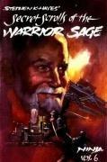 Ninja: Secret Scrolls of the Warrior Sage,…