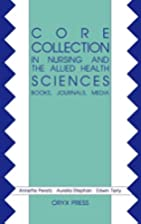 Core Collection in Nursing and the Allied…