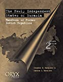 Batalden, Stephen K.: The Newly Independent States of Eurasia: Handbook of Former Soviet Republics