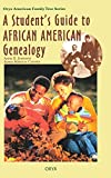 Johnson, Anne E.: A Student's Guide to African American Genealogy (Oryx American Family Tree Series)
