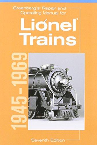 greenbergs-repair-and-operating-manual-for-lionel-trains-1945-1969-greenbergs-repair-and-operating-manuals