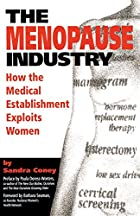 The Menopause Industry: How the Medical…