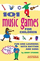 101 Music Games for Children: Fun and&hellip;