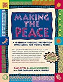 Kivel, Paul: Making the Peace: A 15-Session Violence Prevention Curriculum for Young People