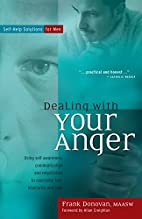 Dealing with Your Anger: Self-Help Solutions…