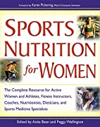 Sports Nutrition for Women by Anita Bean