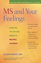 MS and Your Feelings: Handling the Ups and…