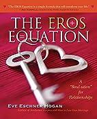 "The EROS Equation: A ""Soul-ution"" for…"