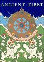 Ancient Tibet (Tibetan History Series) by…