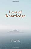 Tarthang Tulku: Love of Knowledge