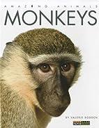 Monkeys (Amazing Animals) by Valerie Bodden