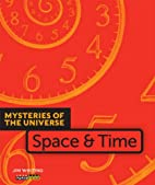 Space & Time (Mysteries of the Universe) by…