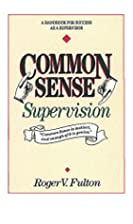 Common Sense Supervison: A Handbook for…