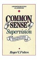 Common Sense Supervison: A Handbook for…