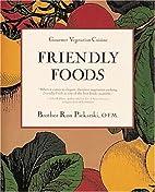 Friendly Foods (Gourmet Vegetarian Cuisine)…