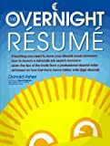 Asher, Donald: The Overnight Resume