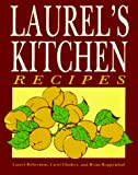 Robertson, Laurel: Laurel's Kitchen Recipes