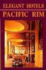 Elegant hotels of the Pacific rim : a…