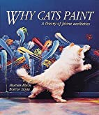 Why cats paint : a theory of feline…