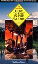 How to Shit in the Woods: An Environmentally&hellip;