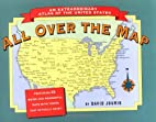 All Over the Map: An Extraordinary Atlas of…