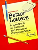 Venolia, Jan: Better Letters : A Handbook of Business and Personal Correspondence