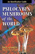 Psilocybin Mushrooms of the World: An…