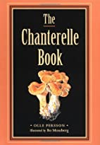 The Chanterelle Book by Olle Persson