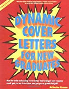 Dynamic Cover Letters for New Graduates by…