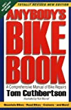 Cuthbertson, Tom: Anybody&#39;s Bike Book