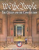 Center for Civic Education: We the People...the Citizen and the Constitution