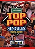 Whitburn, Joel: Joel Whitburn's Top Pop Singles 1955-1999: Billboard Chart Data Compiled from Billboard's Pop Singles Charts, 1955-1999