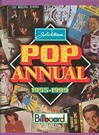 Pop Annual 1955-1999: Sixth Edition by Joel…