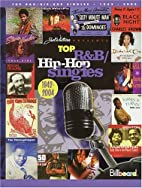 Top R&B/Hip-Hop Singles 1942-2004 (Book) by…