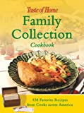 Taste of Home Magazine Editors: Family Collection Cookbook: 438 Favorite Recipes from Cooks across America