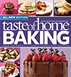 Taste of Home Baking, All NEW Edition: 725…