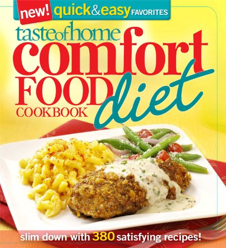 taste-of-home-comfort-food-diet-cookbook-new-quick-easy-favorites-slim-down-with-380-satisfying-recipes
