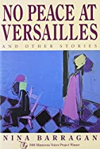 No Peace at Versailles and Other Stories…