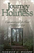 Journey into Holiness by Norman G. Wilson